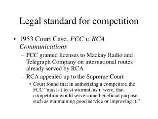 Legal standard for competition