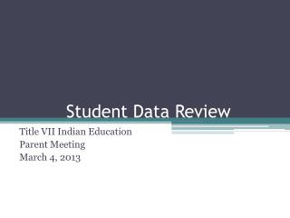 Student Data Review