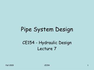 Pipe System Design