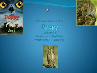 A Tale form Dimwood Forest Poppy Author Avi Illustrator Brian  Floac Power point By Kenley#4
