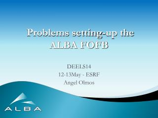 Problems setting-up the ALBA FOFB