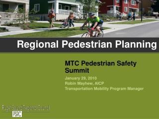 Regional Pedestrian Planning