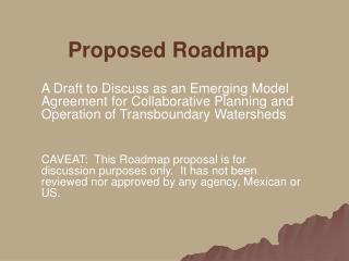 Proposed Roadmap
