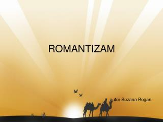 ROMANTIZAM autor Suzana Rogan