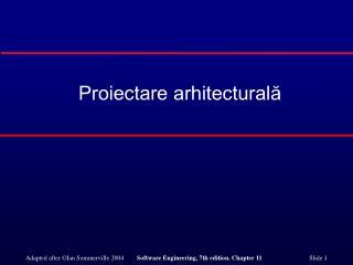 Proiectare arhitectural?