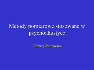 Metody pomiarowe stosowane w psychoakustyce