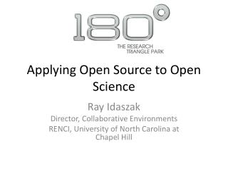 Applying Open Source to Open Science