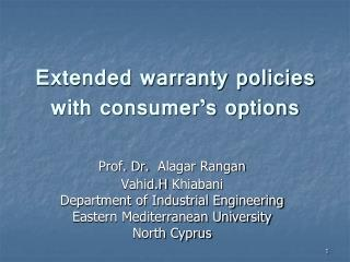 Extended warranty policies with consumer s options