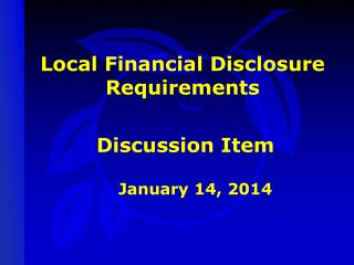 Local Financial Disclosure Requirements