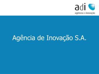 Agência de Inovação S.A.