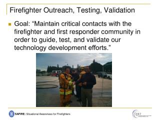Firefighter Outreach, Testing, Validation