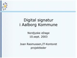 Digital signatur i Aalborg Kommune