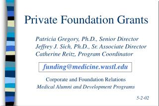 Private Foundation Grants