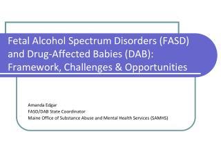 Amanda Edgar FASD/DAB State Coordinator