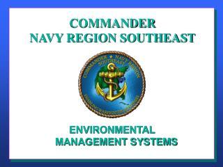 COMMANDER NAVY REGION SOUTHEAST