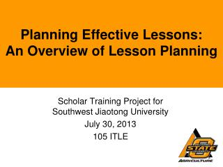Planning Effective Lessons:  An Overview of Lesson Planning