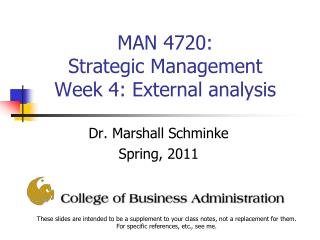 MAN 4720:  Strategic Management  Week 4: External analysis