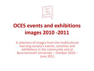 OCES events and exhibitions images 2010 -2011