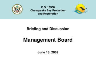 Briefing and Discussion Management Board June 18, 2009