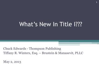 What's New In Title I???
