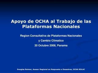 Apoyo de OCHA al Trabajo de las Plataformas Nacionales