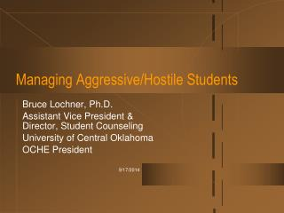 Managing Aggressive/Hostile Students