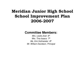 Meridian Junior High School School Improvement Plan 2006-2007