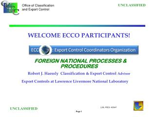 WELCOME ECCO PARTICIPANTS! FOREIGN NATIONAL PROCESSES & PROCEDURES
