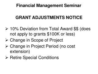 10% Deviation from Total Award $$ (does not apply to grants $100K or less)
