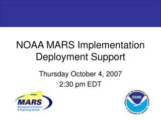 NOAA MARS Implementation Deployment Support