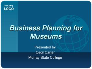 Business Planning for Museums