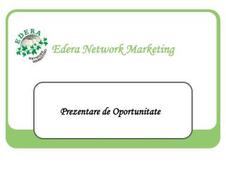 Edera Network Marketing