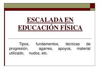 ESCALADA EN EDUCACIÓN FÍSICA