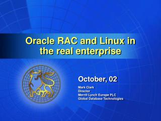 Oracle RAC and Linux in  the real enterprise