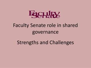 Faculty Senate role in shared governance
