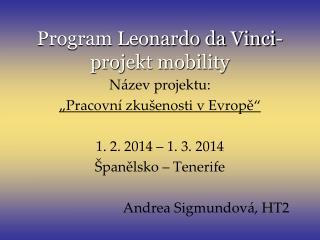 Program Leonardo da Vinci- projekt mobility