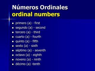 N�meros Ordinales ordinal numbers