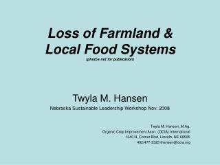 Loss of Farmland &  Local Food Systems (photos not for publication)