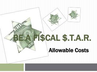 BE A FI$CAL $.T.A.R.