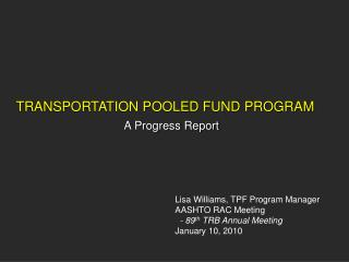TRANSPORTATION POOLED FUND PROGRAM