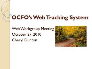 OCFO's Web Tracking System