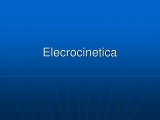 Elecrocinetica