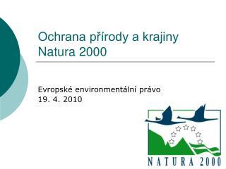 Ochrana p?�rody a krajiny Natura 2000