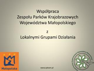 Współpraca Zespołu Parków Krajobrazowych Województwa Małopolskiego