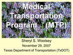 Sheryl S. Woolsey November 29, 2007  Texas Department of Transportation TxDOT