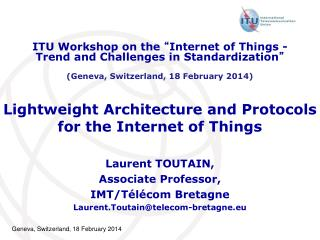 Lightweight Architecture and Protocols for the Internet of Things