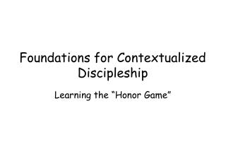 Foundations for Contextualized Discipleship