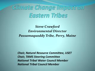 Climate Change Impact on Eastern Tribes