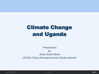 Climate Change  and Uganda