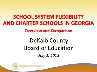 DeKalb County  Board of Education July 1, 2013